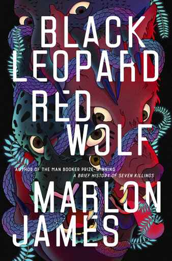 'Black Leopard, Red Wolf' is epic tale by Marlon James