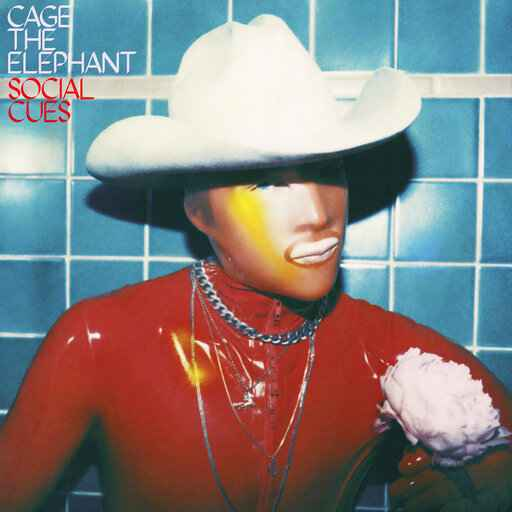 Review: On 'Social Cues,' Cage the Elephant sound uncaged