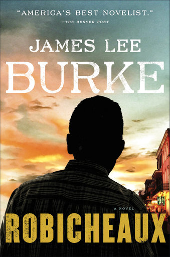 Dave Robicheaux returns in new novel by James Lee Burke
