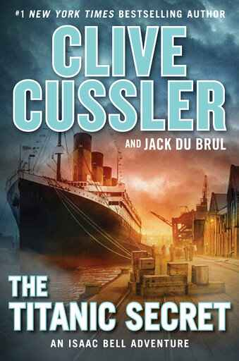 Review: Clive Cussler fans will savor 'The Titanic Secret'