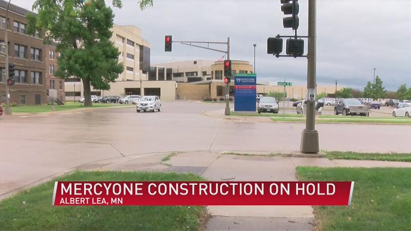 Construction of MercyOne clinic in Albert Lea on hold