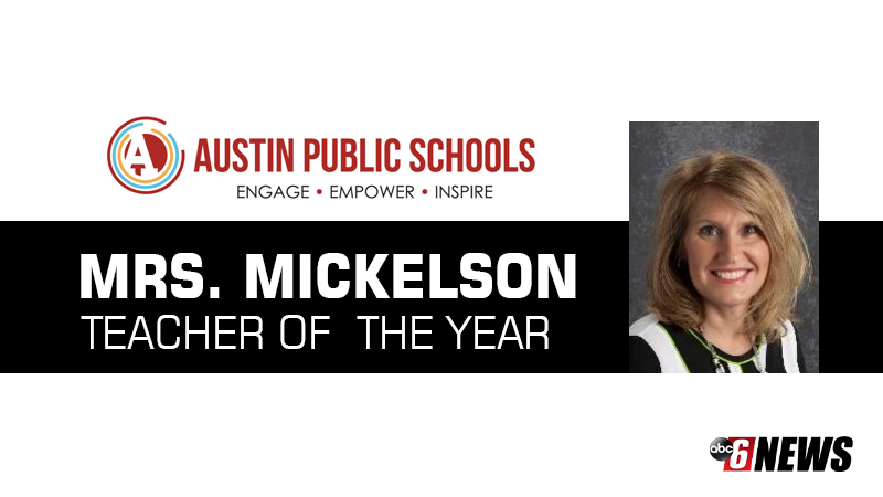 Austin's teacher of the year goes to Mrs. Mickelson