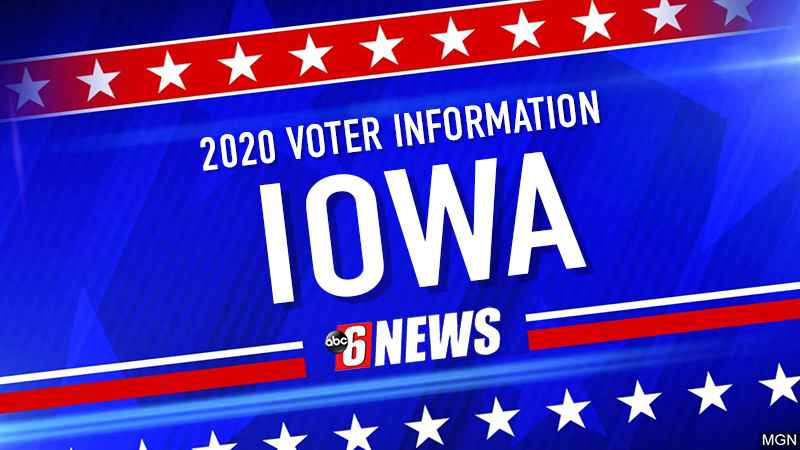 Iowa Votes: Everything you need to know to vote in 2020
