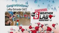 Latest Certified Wx Lab Assistants: Students at LeRoy Ostrander SACC