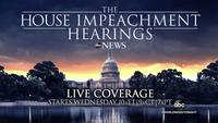 LIVE: The House Impeachment Hearings