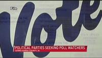 Political parties looking to train election day poll watchers